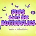 Psi Patrol - Pieski ratują motyle [sezon 5]