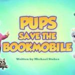 Psi Patrol - Pieski ratują książkomobil [sezon 5]