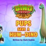Psi Patrol - Dino-Akcja - Pieski ratują Hum-Dinozaura