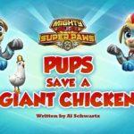 Psi Patrol - Kosmopieski ratują Kurkę Giganta