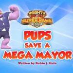Psi Patrol - Kosmopieski Pieski ratują mega burmistrza